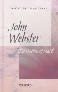 Jackie Moore et Steven Croft - John Webster - The Duchess of Malfi.