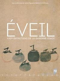 Jackie Pigeaud et Baldine Saint Girons - Eveil - XXIes Entretiens de La Garenne Lemot.