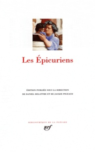 Jackie Pigeaud et Daniel Delattre - Les épicuriens.