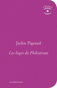 Jackie Pigeaud - Les Loges de Philostrate.