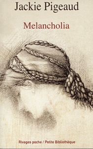 Jackie Pigeaud - Melancholia - Le malaise de l'individu.