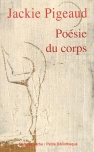 Jackie Pigeaud - Poésie du corps.