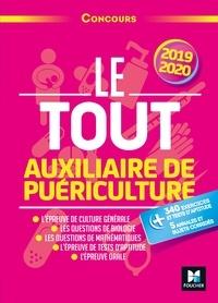 Jackie Pillard et Marie Brain - Le Tout Auxiliaire de puériculture - Concours AP - 2019-2020 - Préparation intensive.