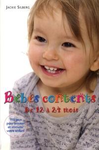 Jackie Silberg - Bébés contents de 12 à 24 mois - 115 Jeux pour amuser et stimuler votre bambin.