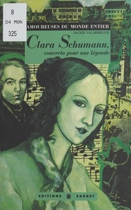 Jackie Valabrègue - Clara Schumann, concerto pour une légende.