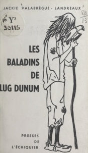 Jackie Valabregue-Landreaux - Les baladins de Lug Dunum.