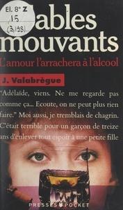 Jackie Valabregue-Landreaux - Sables mouvants.