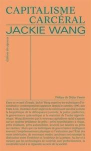 Jackie Wang - Capitalisme carcéral.
