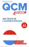 Jackie Weber-Messerich - 300 tests de Luxembourgeois - Niveau A2.