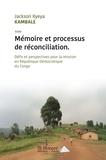 Jackson Kyeya Kambal - Mémoire et processus pour réconciliation.