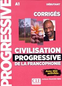 Civilisation progressive de la francophonie débutant A1 - Corrigés avec 350 activités.pdf