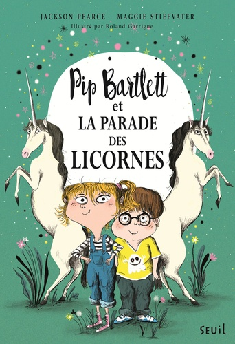 Pip Bartlett  Pip Bartlett et la parade des licornes