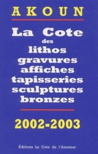 Deedr.fr La cote des lithos, gravures, affiches, tapisseries, sculptures, bronzes. Edition 2002-2003 Image