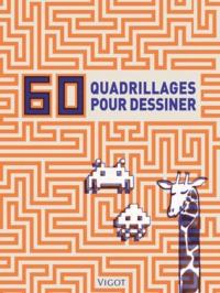 60 Quadrillages Pour Dessiner Jacky Bahbout Peter Rhodes Decitre