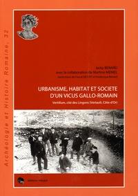 Jacky Bénard et Martine Méniel - Urbanisme, habitat et société d'un vicus gallo-romain - Vertillum, cité des Lingons (Vertault, Côte-d'Or).