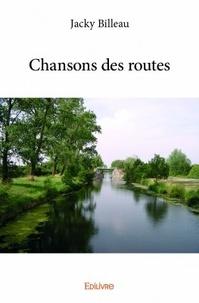 Jacky Billeau - Chansons des routes.