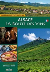 Jacky Bind et Jean-Claude Colin - La route des vins en Alsace.