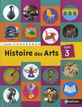 Jacky Biville et Christian Demongin - Histoire des Arts Cycle 3.