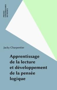 Jacky Charpentier - Apprentissage de la lecture et développement de la pensée logique.