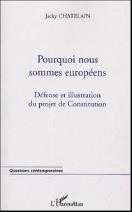 Pourquoi nous sommes européens - Défense et illustration du projet de Constitution.pdf