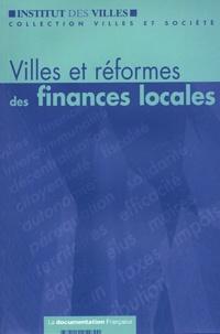 Jacky Darne et Jean-Michel Uhaldeborde - Villes et réformes des finances locales.