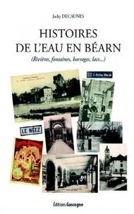 Jacky Decaunes - Histoire de l'eau en Béarn.