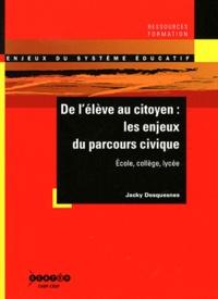 De lélève au citoyen : les enjeux du parcours civique - Ecole, collège, lycée.pdf