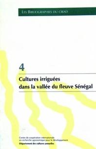 Jacky Dintinger et A Marti - Cultures irriguées dans la vallée du fleuve Sénégal.
