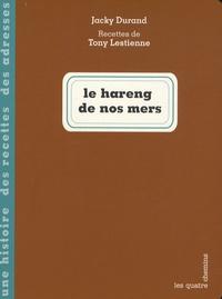 Jacky Durand et Tony Lestienne - Le hareng de nos mers.