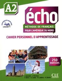 Jacky Girardet et Jacques Pécheur - Echo A2 méthode de français pour l'Amérique du Nord - Cahier personnel d'apprentissage. 1 CD audio