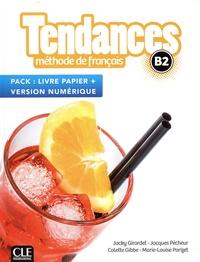 Jacky Girardet et Jacques Pécheur - Tendances B2 - Méthode de français livre papier + version numérique.