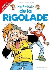 Jacky Goupil et Sylvia Douyé - Le guide junior de la rigolade.