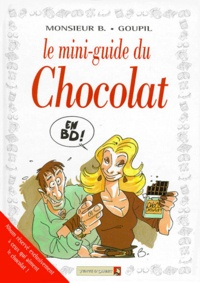 Jacky Goupil et  Monsieur B - Le mini-guide du chocolat en BD.