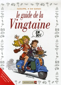 Jacky Goupil et Bruno Di Sano - Les guides en BD Tome 31 : Le guide de la Vingtaine.