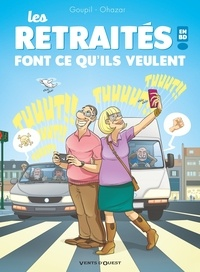 Jacky Goupil et  Ohazar - Les retraités en BD Tome 3 : Font ce qu'ils veulent !.