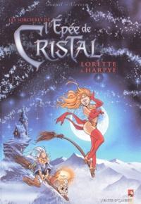 Les sorcières de l'Epée de Cristal Tome 1 - Jacky Goupil |