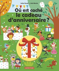 Jacky Goupil et Julie Mercier - Où est caché le cadeau d'anniversaire ?.