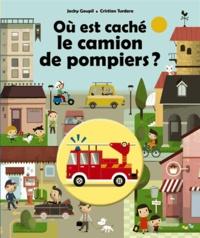 Jacky Goupil et Cristian Turdera - Où est caché le camion de pompier ?.