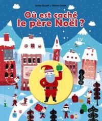 Jacky Goupil et Olivier Latyk - Où est caché le Père Noël ?.
