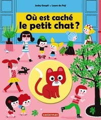 Jacky Goupil et Laure du Faÿ - Où est caché le petit chat ?.