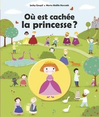 Jacky Goupil et Marie-Noëlle Horvath - Où est cachée la princesse ?.
