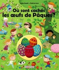 Jacky Goupil et Federica Iossa - Où sont cachés les oeufs de Pâques ?.