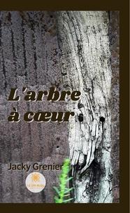 Jacky Grenier - L'arbre à coeur.