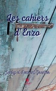 Jacky Grenier et Laurent Grenier - Les cahiers d'Enzo.