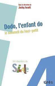 Jacky Israël - Dodo, l'enfant do - Le sommeil du tout-petit.