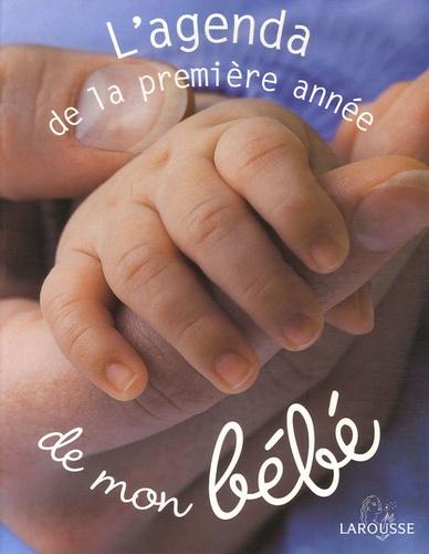 Jacky Israël - L'agenda de la première année de mon bébé.