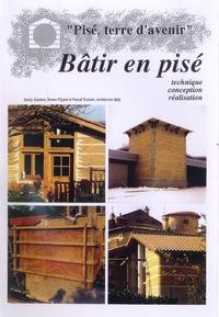 Jacky Jeannet et Bruno Pignal - Bâtir en pisé - Technique, conception, réalisation.