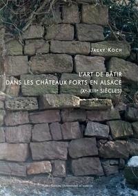 Lart de bâtir dans les châteaux forts en Alsace (Xe-XIIIe siècles).pdf