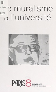 Jacky Lafortune et Alain Arrighy - Le muralisme à l'université.