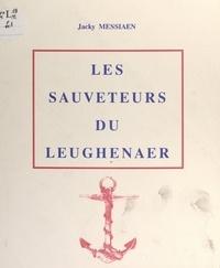 Jacky Messiaen - Les sauveteurs du Leughenaer.